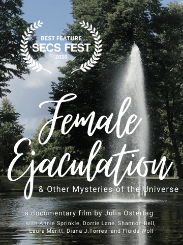 Female Ejaculation and Other Mysteries of the Universe