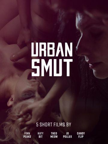 Urban Smut Compilation